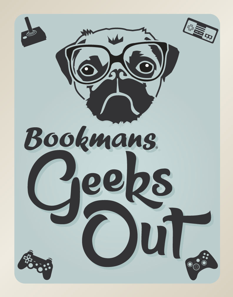 Bookmans Geeks Out