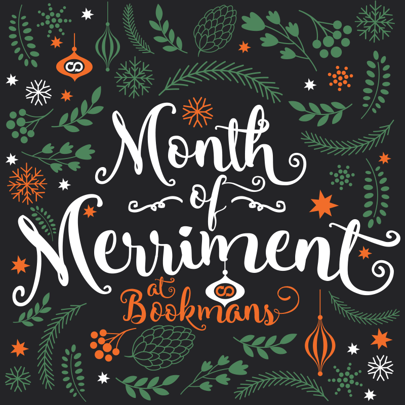 Bookmans Month of Merriment holiday image featuring ornaments, pinecones, snowflakes, stars, and holiday leaves and berries