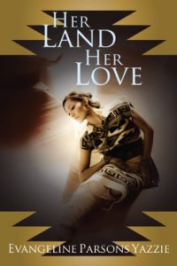 Her Land and Love book cover by Yazzie