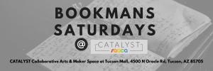 Bookmans Saturdays at CATALYST Art Space