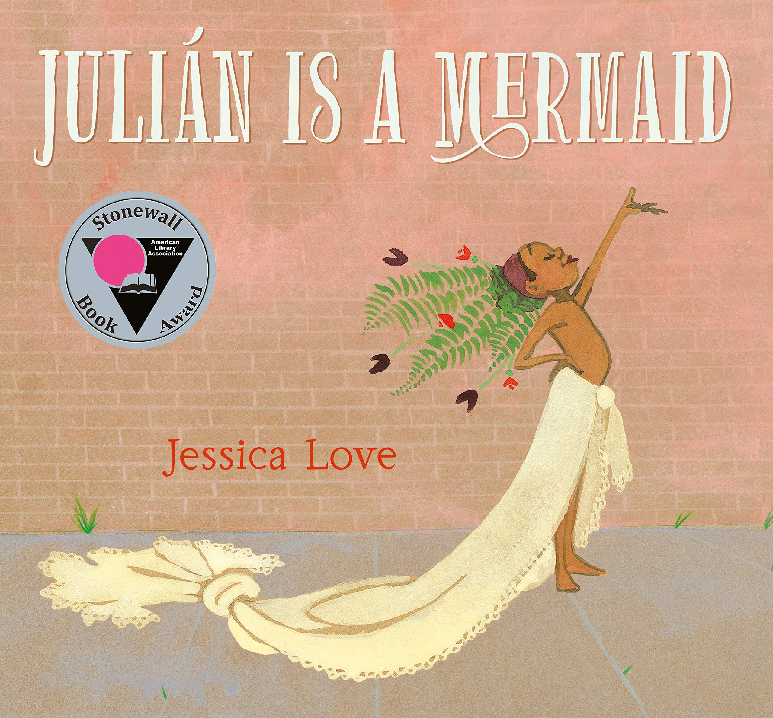 Julián is a Mermaid by Jessica Love LGBTQ