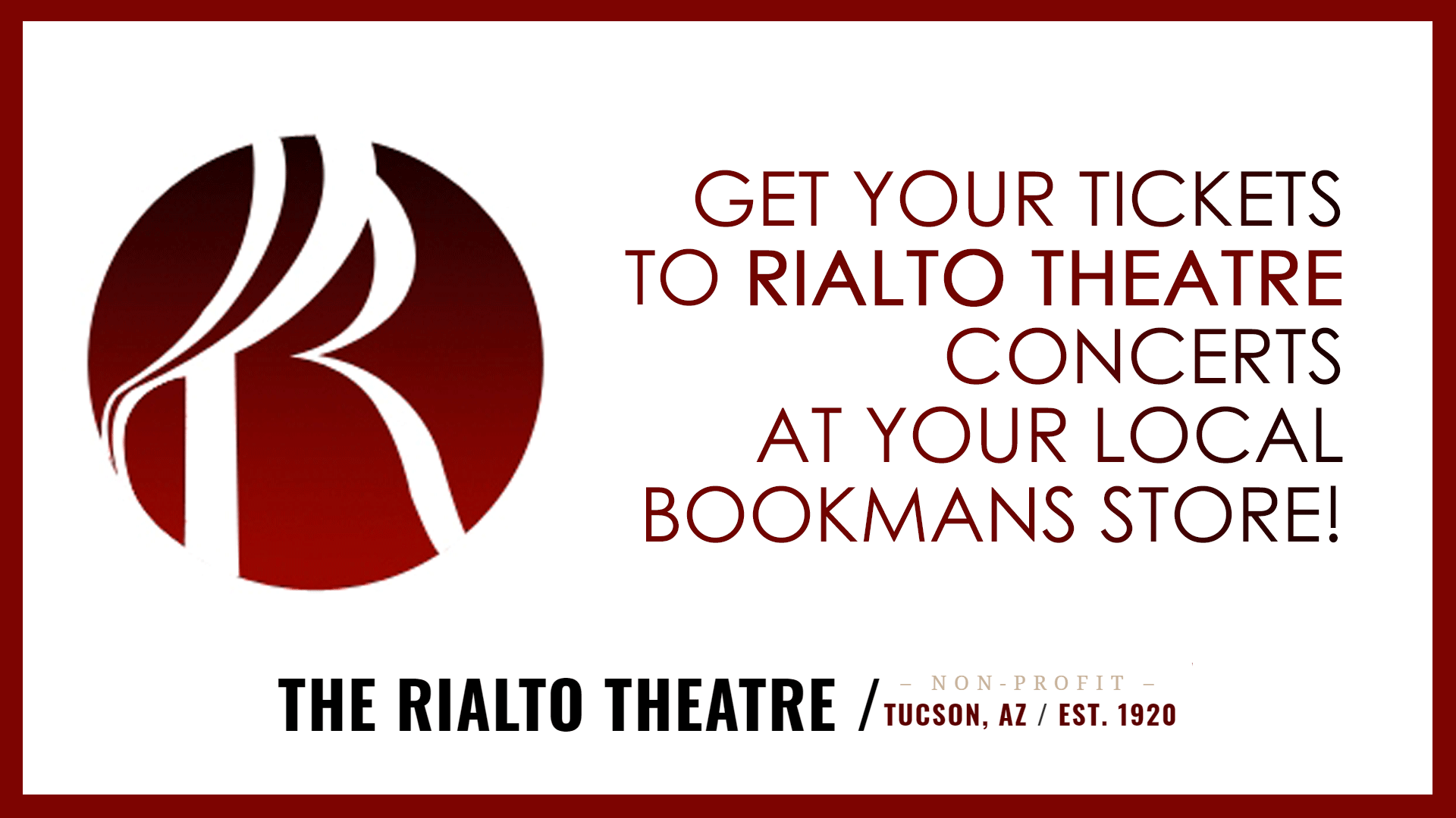 Rialto Theatre logo and reminder that Bookmans sells these concert tickets