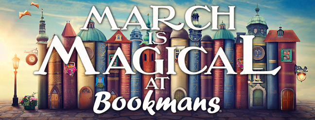 March is Magical at Bookmans book houses image
