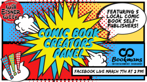 Colorful comic book panels with text Comic Book Creators Panel Featuring 5 Local Comic Book Self-Publishers