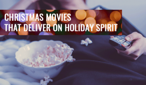 holiday movies christmas spirit