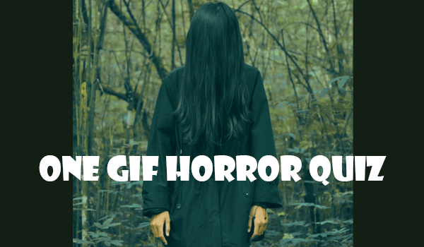 one gif horror quiz