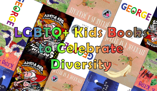 LGBTQ+ Kids Books