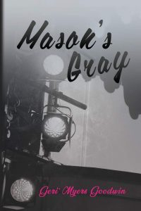 Mason's Gray book cover by Geri' Myers Goodwin