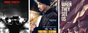 whose streets, fruitvale station, when they see us movies
