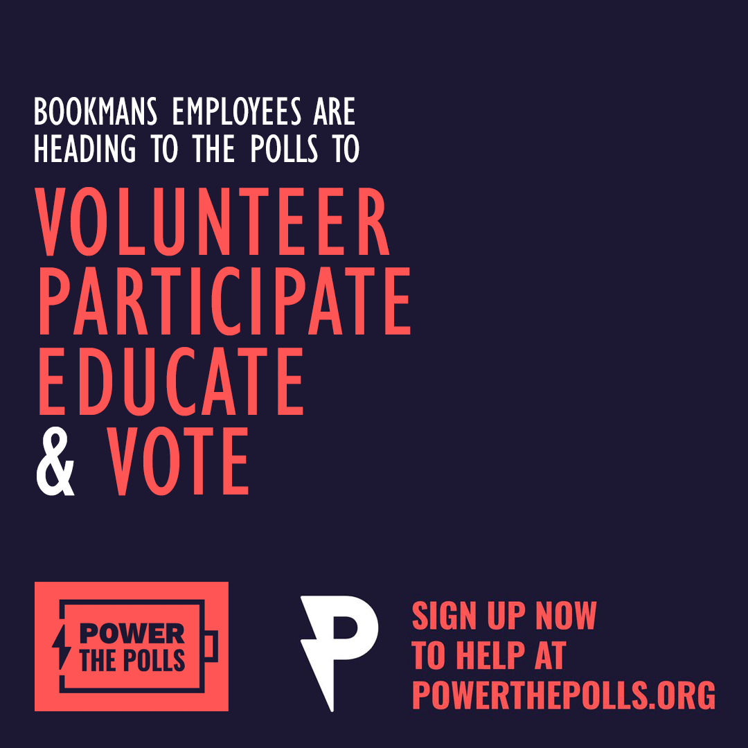election day 2020 bookmans volunteer power the polls