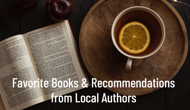 favorite books and recommendations from local authors