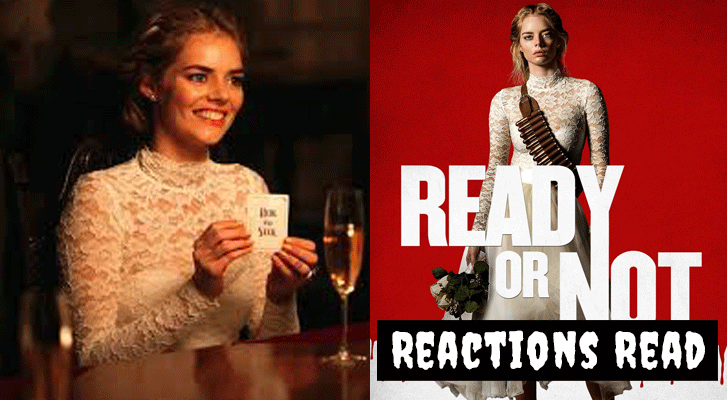 Reactions Read: Ready or Not (2019) Copyright Fox Searchlight