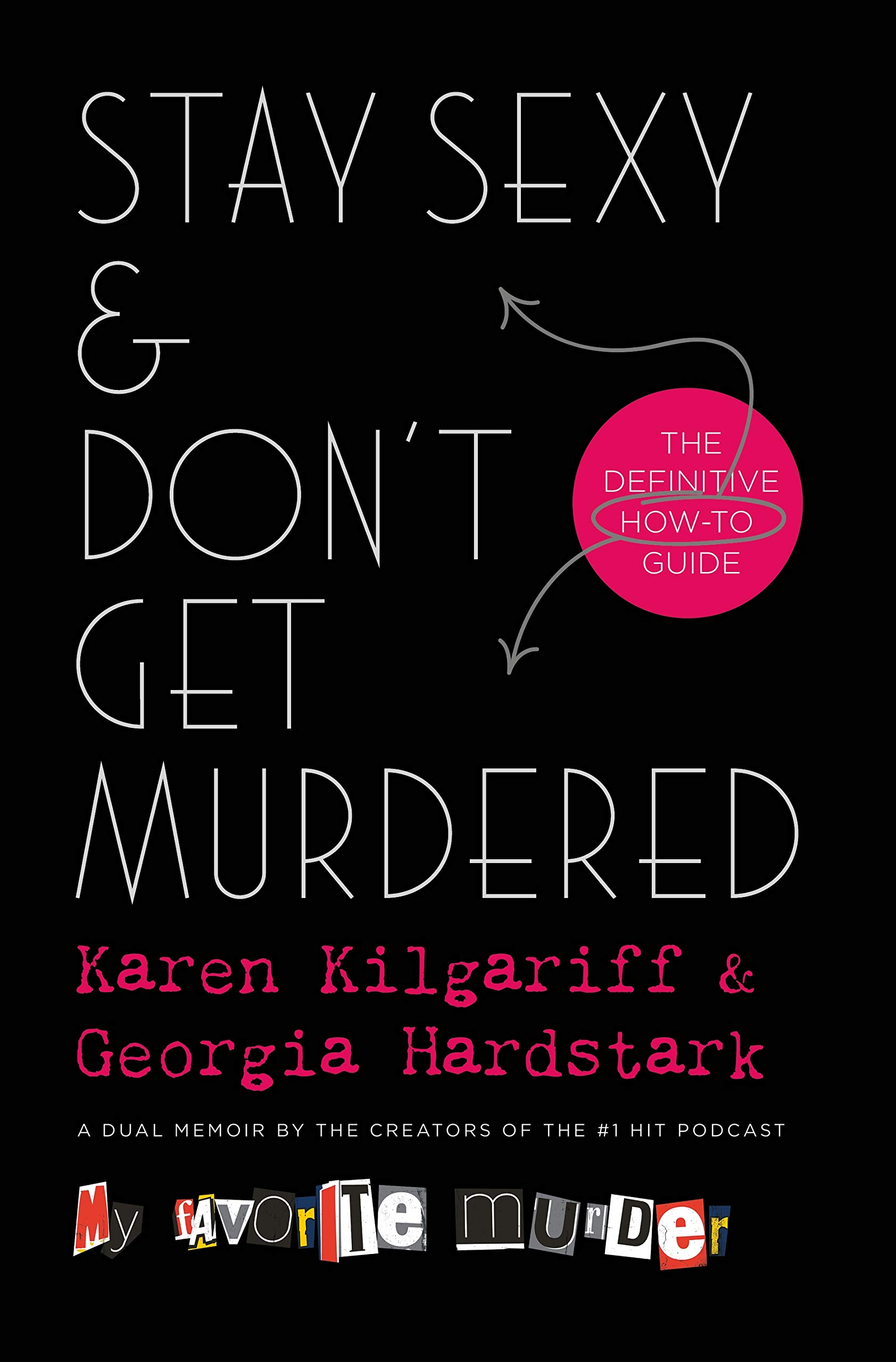 stay sexy and dont get murdered kilgariff and hardstark book cover