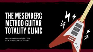 The Mesenberg Method Guitar Clinic