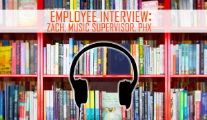"""bookshelves with silhouette of headphones that reads """"Employee interview: Zach V., Music Supervisor, Phoenix"""